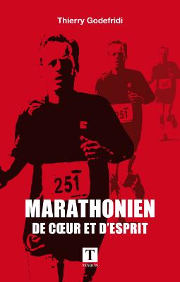 Marathonien de coeur et d'esprit